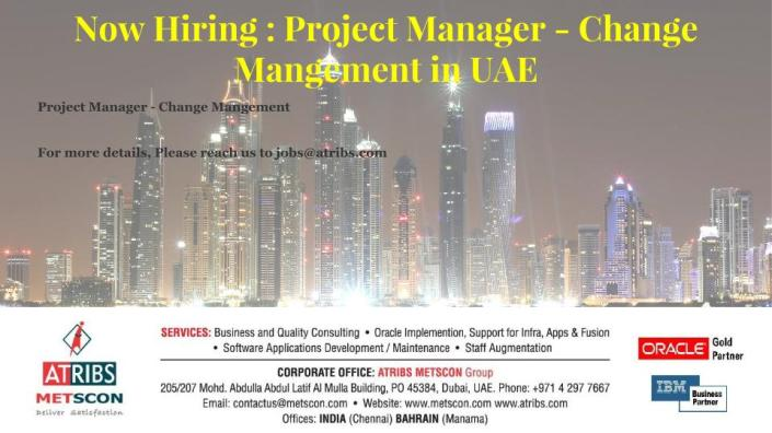 Now Hiring: Project Manager – Change Management in UAE « ATRIBS ...